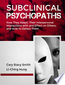 SUBCLINICAL PSYCHOPATHS