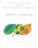 Study Guide and Solutions Manual [for] Organic Chemistry, Fifth Ed