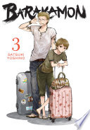 Barakamon, Vol. 3 : only friend of handsome young calligrapher seishuu handa,...