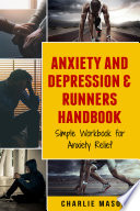 Anxiety And Depression Runners Handbook