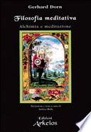 Filosofia meditativa  Alchimia e meditazione