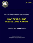 Navy Tactics Techniques And Procedures Navy Search And Rescue Sar Manual Nttp 3 50 1