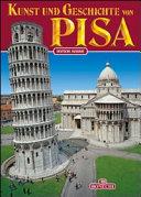 Kunst und Geschichte von Pisa