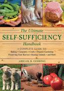 The Ultimate Self sufficiency Handbook