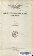Garnet  Its Mining  Milling  and Utilization