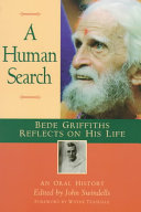 A Human Search  Beliefs Of Dom Bede Griffiths One Of