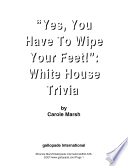 Yes You Have To Wipe Your Feet White House Trivia