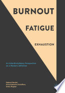 Burnout  Fatigue  Exhaustion