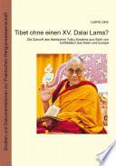Tibet ohne einen XV  Dalai Lama  2  Auflage