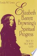 Ebook Elizabeth Barrett Browning's Spiritual Progress Epub Linda M. Lewis Apps Read Mobile