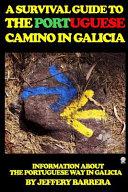 A Survival Guide to the Portuguese Camino in Galicia