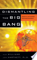 Dismantling the Big Bang