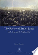 The Poetry of Ernest Jones Myth  Song  and the    Mighty Mind
