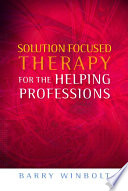 Solution Focused Therapy for the Helping Professions Book PDF