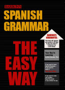 Spanish Grammar the Easy Way