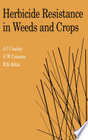 Herbicide Resistance in Weeds and Crops