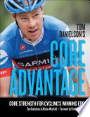 Tom Danielson s Core Advantage