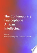 The Contemporary Francophone African Intellectual