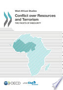 West African Studies Conflict over Resources and Terrorism Two Facets of Insecurity