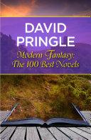 Book Modern Fantasy: The 100 Best Novels