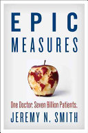 Epic Measures : the greatest scientific quests of our time...