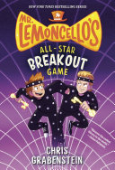Mr. Lemoncello's All-Star Breakout Game : his team have to break out of...