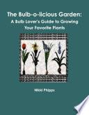The Bulb O Licious Garden