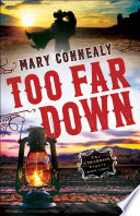Too Far Down  The Cimarron Legacy Book  3