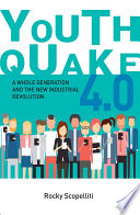 Youthquake 4 0  A Whole Generation and the Industrial Revolution