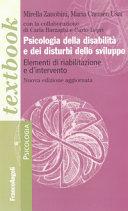 Psicologia della disabilit   e dei disturbi dello sviluppo  Elementi di riabilitazione e d intervento