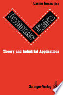 Computer Vision  Theory and Industrial Applications Book PDF