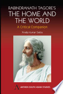 Rabindranath Tagore s The Home and the World