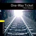One Way Ticket