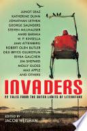 Invaders Including Steven Millhauser Junot Diaz Amiri Baraka