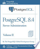 Postgresql 8 4 Official Documentation Volume Ii Server Administration