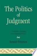 The Politics of Judgment Book PDF