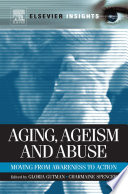 Aging  Ageism and Abuse