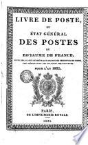 Livre de poste ou Etat g  n  ral des postes du royaume de France