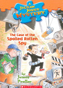 The Case of the Spoiled Rotten Spy