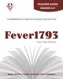 Fever 1793 Novel Units Teacher Guide
