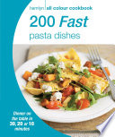 200 Fast Pasta Dishes