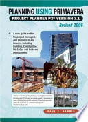 Planning Using Primavera Project Planner P3 Version 3  1 Revised 2006
