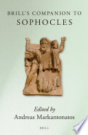 Brill's Companion to Sophocles