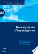 Krisensymptom Übergangssystem