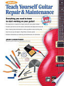 Alfred S Teach Yourself Guitar Repair Maintenance