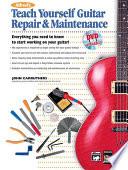 Alfred s Teach Yourself Guitar Repair   Maintenance