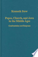 Popes  Church  and Jews in the Middle Ages