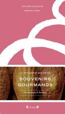 Souvenirs Gourmands   La P  tisserie des r  ves