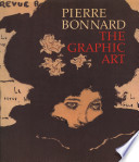 Pierre Bonnard  the Graphic Art