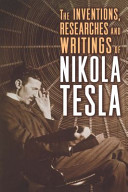 cover img of The Inventions, Researches and Writings of Nikola Tesla